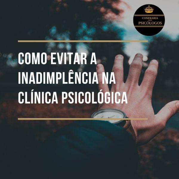 Imagem principal do produto Como evitar a inadimplência na Clínica Psicológica