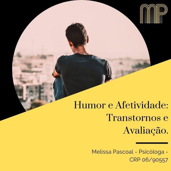 Imagem principal do produto HUMOR E AFETIVIDADE - TRANSTORNOS E AVALIAÇÃO