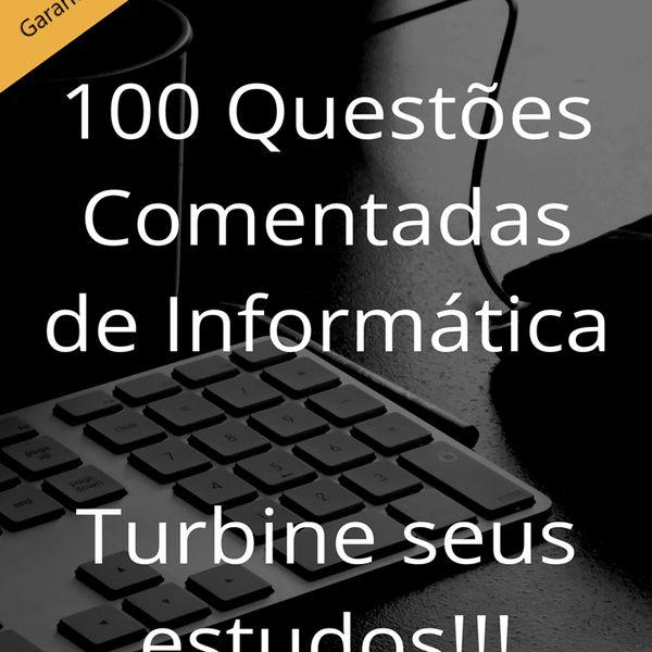 Imagem principal do produto 100 Questões Comentadas de Informática