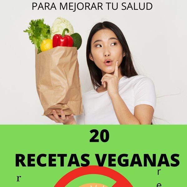 Imagem principal do produto 20 RECETAS VEGANAS PARA MEJORAR TU SALUD