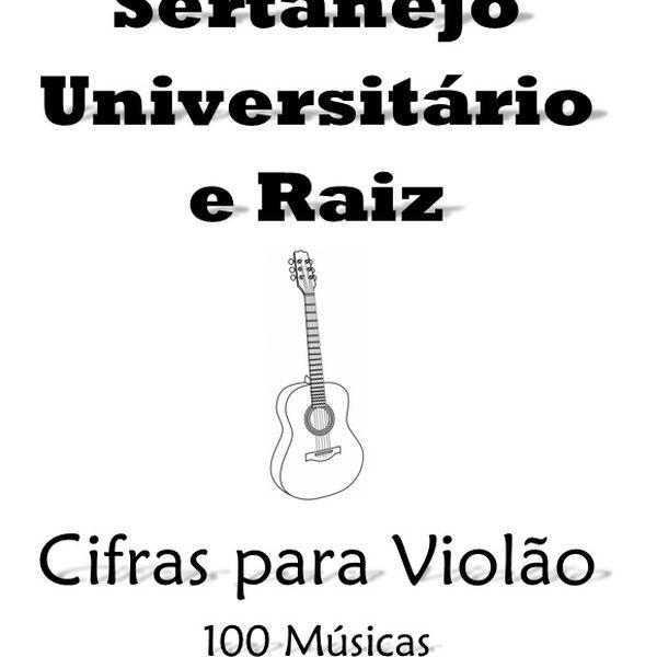 Imagem principal do produto Cifras Sertanejo Universitário e Raiz – 100 Músicas, 190 páginas