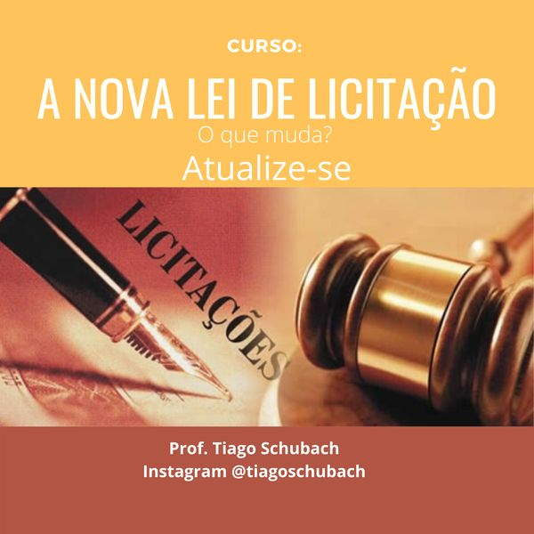 Imagem principal do produto NOVA LEI DE LICITAÇÃO: ATUALIZE-SE.  A nova lei irá revogar a Lei 8.666/93 e a 10.520/02 (Pregão).