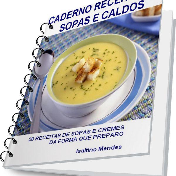 Imagem principal do produto CADERNO DE RECEITAS DE SOPAS E CALDOS