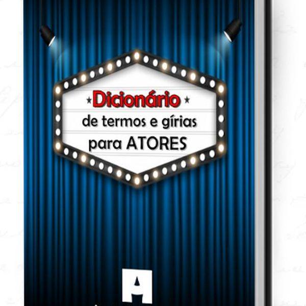 Imagem principal do produto Dicionário de Termos e Gírias para Atores
