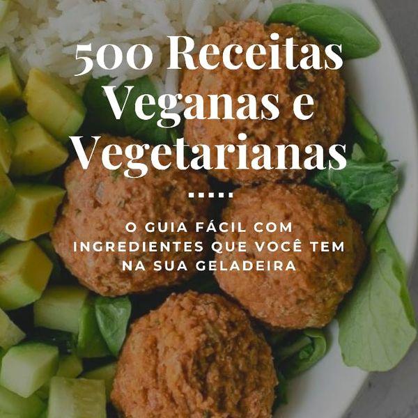 Imagem principal do produto 500 Receitas Veganas e Vegetarianas