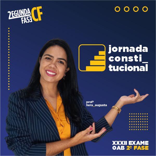 Imagem principal do produto Jornada Constitucional - Curso de Direito Constitucional para 2ª Fase da OAB - Hera Augusta