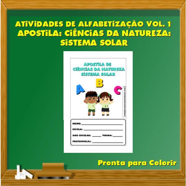 Imagem principal do produto Atividades de Alfabetização Vol. 1 - Apostila: Ciências da Natureza - Sistema Solar
