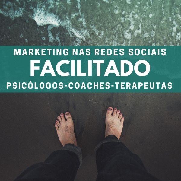 Imagem principal do produto 2021 - MARKETING E REDES SOCIAIS FACILITADAS PARA PSICOLOGOS COACHES TERAPEUTAS