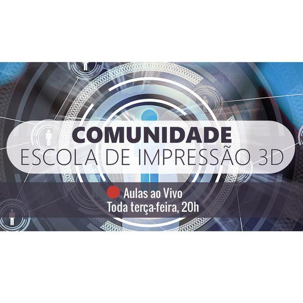 Imagem principal do produto Comunidade da Escola de Impressão 3D