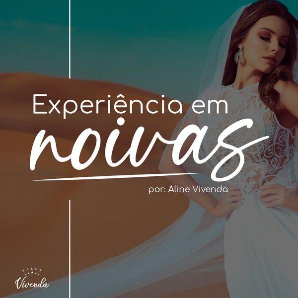 Imagem principal do produto Experiência em Noivas - Aline Vivenda