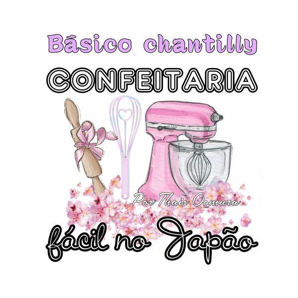 Imagem principal do produto Confeitaria fácil no Japão Chantilly