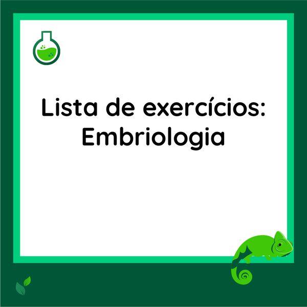 Imagem principal do produto Lista de exercícios - Embriologia