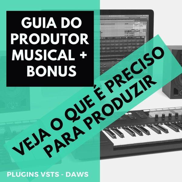 Imagem principal do produto GUIA DO PRODUTOR MUSICAL + BÔNUS TOP