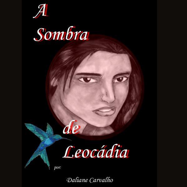 Imagem principal do produto A Sombra de Leocádia