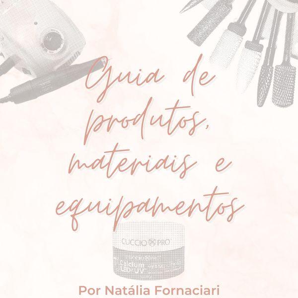 Imagem principal do produto Guia de produtos e equipamentos para Nail Designers
