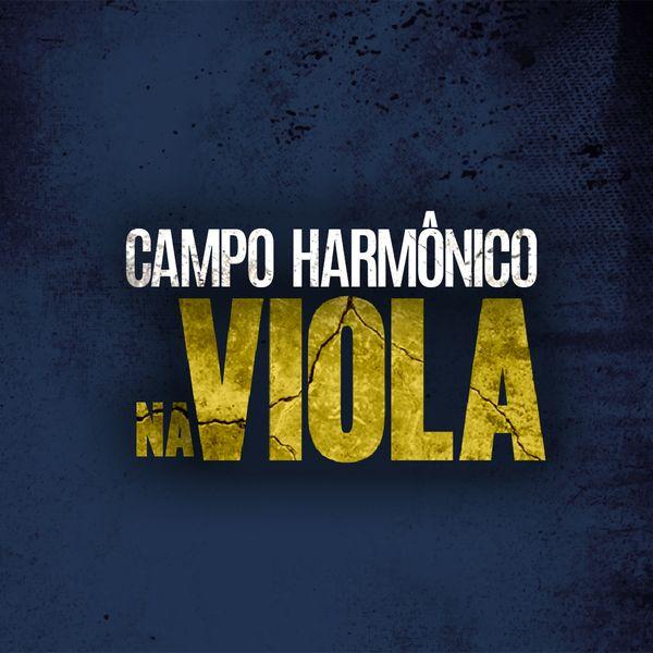 Imagem principal do produto Campo Harmônico na Viola