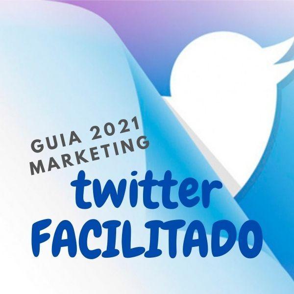 Imagem principal do produto Guia 2021 de Marketing no Twitter FACILITADO Passo a passo Completo
