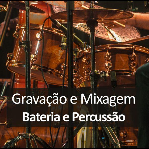 Imagem principal do produto Gravação e Mixagem: Bateria e Percussão