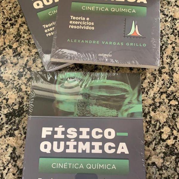 Imagem principal do produto FÍSICO-QUÍMICA - CINÉTICA QUÍMICA - TEORIA E EXERCÍCIOS RESOLVIDOS