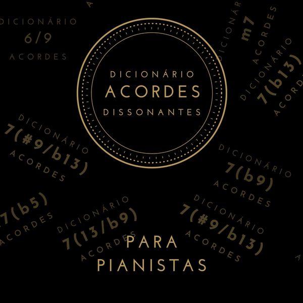 Imagem principal do produto Dicionário de Acordes Dissonantes para Pianistas