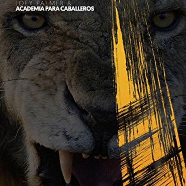 Imagem principal do produto Academia para Caballeros: Bio Seducción Animal: Joey Palmer & Academia para Caballeros (Spanish Edition)