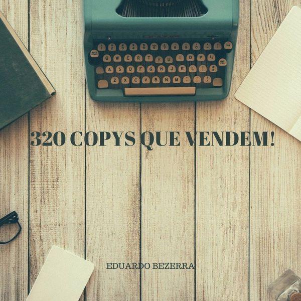 Imagem principal do produto 320 COPYS QUE VENDEM!