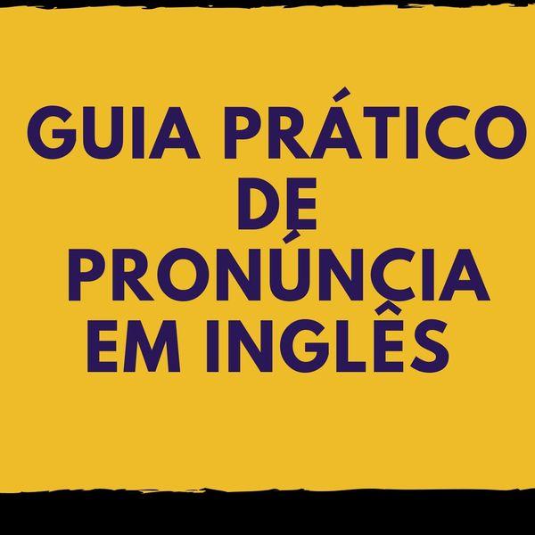 Imagem principal do produto GUIA PRÁTICO DE PRONÚNCIA EM INGLÊS