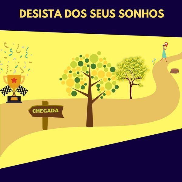 Imagem principal do produto DESISTA DOS SEUS SONHOS