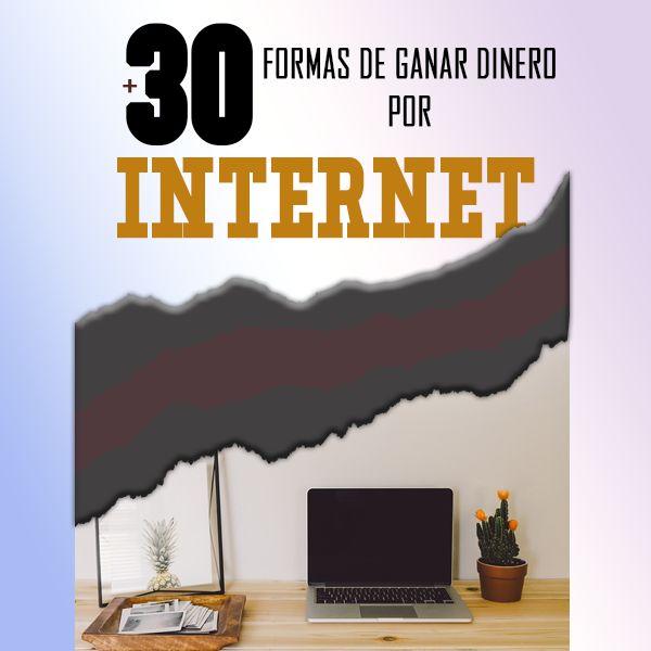 Imagem principal do produto +30FORMAS DEGANAR DINERO POR INTERNET
