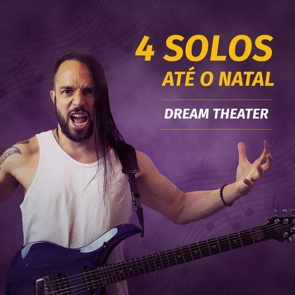 Imagem principal do produto 4 Solos até o Natal (Dream Theater)