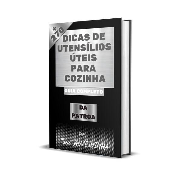 Imagem principal do produto GUIA COMPLETO  + DE 270 DICAS DE UTENSÍLIOS PARA COZINHA