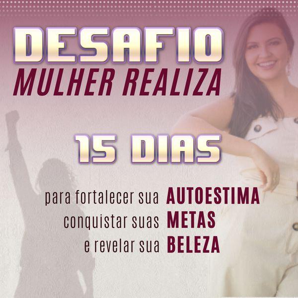 Imagem principal do produto Desafio Mulher Realiza