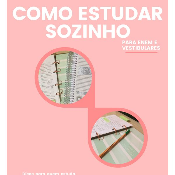 Imagem principal do produto COMO ESTUDAR SOZINHO: DICAS PARA O ENEM E VESTIBULARES