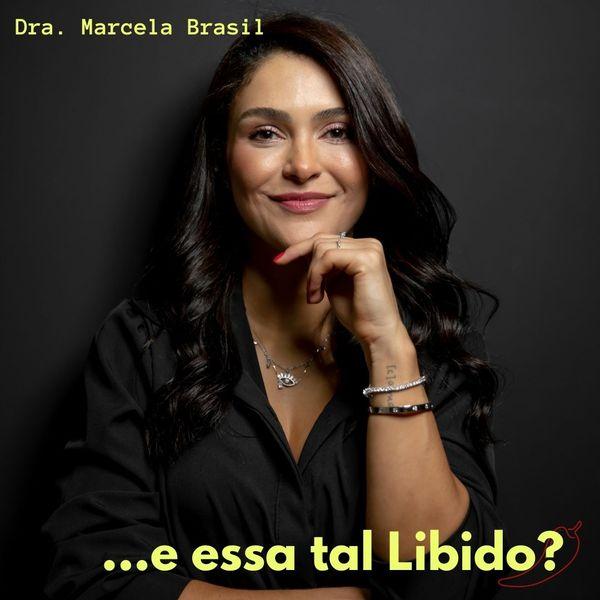 Imagem principal do produto Curso de Libido - Dra. Marcela Brasil