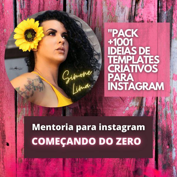 Imagem principal do produto MENTORIA PARA INSTAGRAM (COMEÇANDO DO ZERO)+ 1001 Idéias de TEMPLATES PARA INSTAGRAM