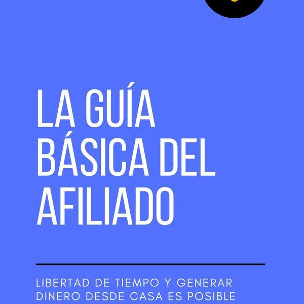 Imagem principal do produto LA GUÍA BÁSICA DEL AFILIADO