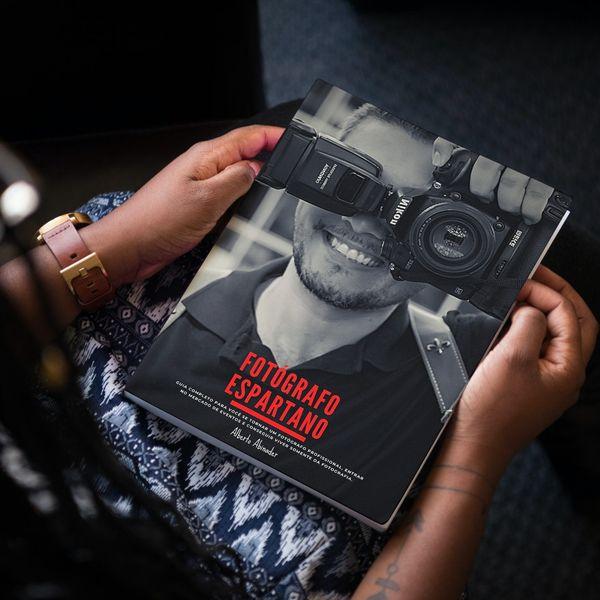 Imagem principal do produto Fotógrafo Espartano - Como viver da Fotografia