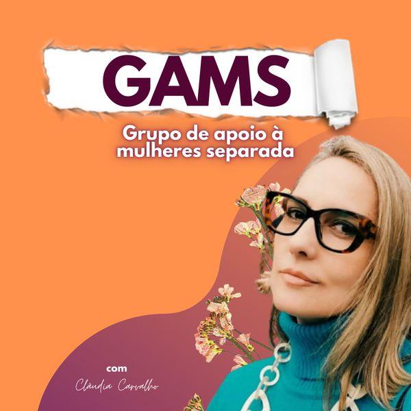 Imagem principal do produto GAMS - Grupo de Apoio à Mulheres Separadas
