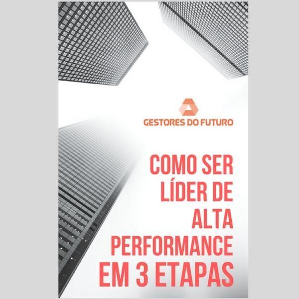 Imagem principal do produto COMO SER LÍDER DE ALTA PERFORMANCE EM 3 ETAPAS