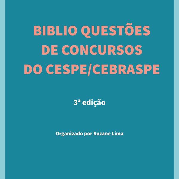 Imagem principal do produto BIBLIO QUESTÕES DE CONCURSOS DO CESPE - 1ª, 2ª e 3ª edições
