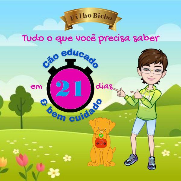 Imagem principal do produto Programa Cão Educado & Bem Cuidado em 21 dias