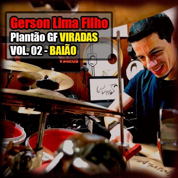 Imagem principal do produto Gerson Lima Filho - Plantão GF  VIRADAS Vol.02  BAIÃO