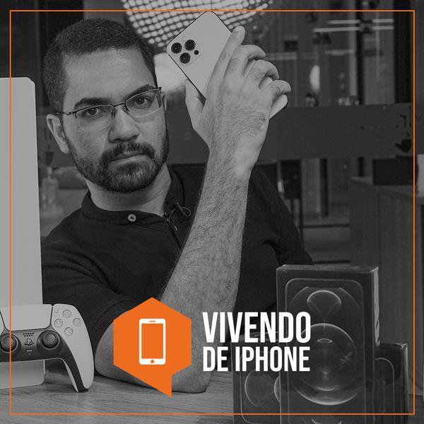 Imagem principal do produto VIVENDO DE IPHONE