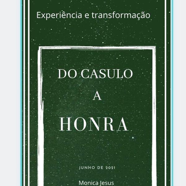 Imagem principal do produto DO CASULO A HONRA