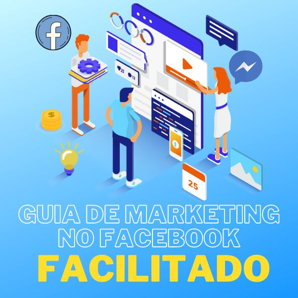 Imagem principal do produto Guia 2021 de Marketing no Facebook FACILITADO para 50mais Passo a passo Completo em até 4x SEM JUROS