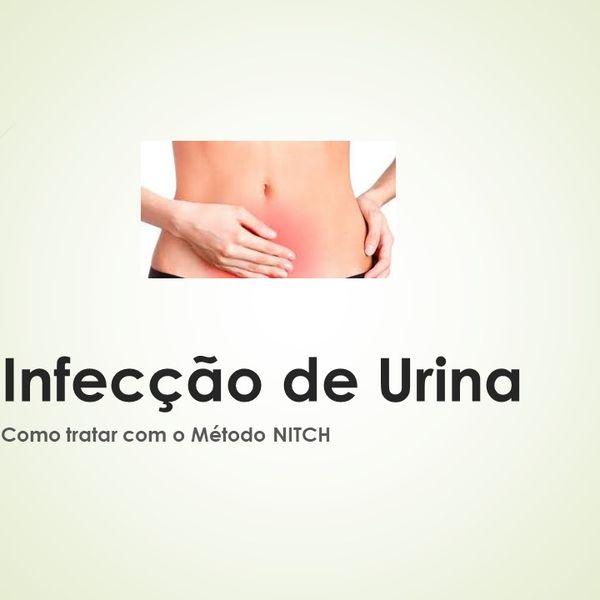 Imagem principal do produto  Infecção de Urina, como tratar com o método NITCH