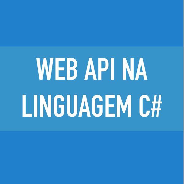 Web Api na linguagem C#