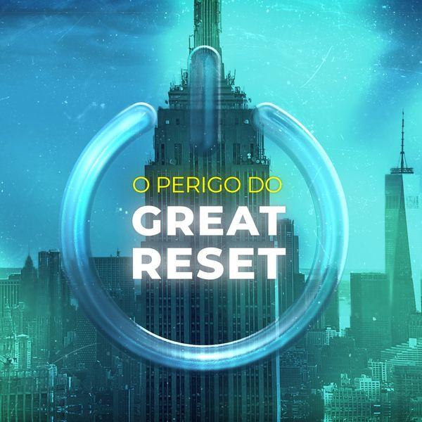 Imagem principal do produto O perigo do Great Reset