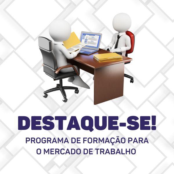 Imagem principal do produto DESTAQUE-SE  - Formação para o  Mercado de Trabalho
