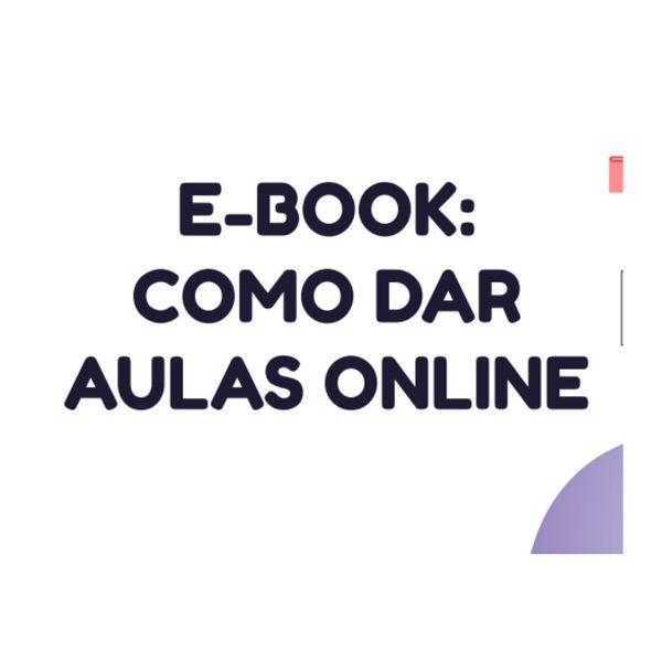 Imagem principal do produto E-BOOK COMO DAR AULAS ONLINE